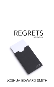 Regrets - A Novella